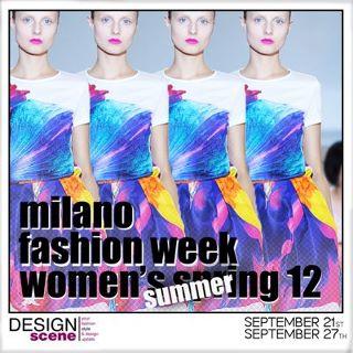 Milano fashion week SS 2012 women wear Sept 21-27